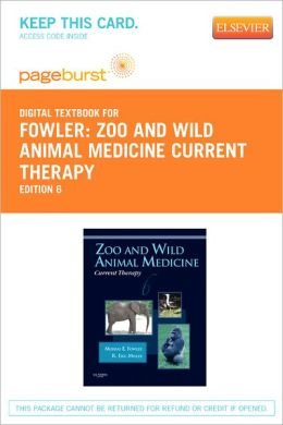 Zoo and Wild Animal Medicine Current Therapy - Pageburst Digital Book (Retail Access Card)