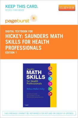 Saunders Math Skills for Health Professionals - Pageburst Digital Book (Retail Access Card)