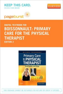 Primary Care for the Physical Therapist - Pageburst Digital Book (Retail Access Card): Examination and Triage