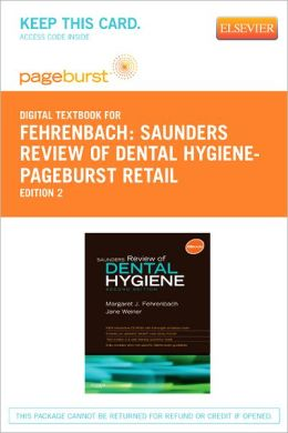 Saunders Review of Dental Hygiene - Pageburst Digital Book (Retail Access Card)