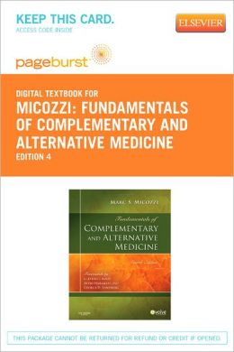 Fundamentals of Complementary and Alternative Medicine - Pageburst Digital Book (Retail Access Card)