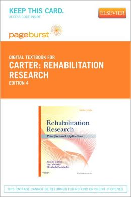 Rehabilitation Research - Pageburst Digital Book (Retail Access Card): Principles and Applications