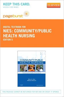 Community/Public Health Nursing - Pageburst Digital Book (Retail Access Card): Promoting the Health of Populations