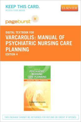 Manual of Psychiatric Nursing Care Planning - Pageburst Digital Book (Retail Access Card):