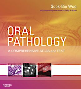 Oral Pathology: A Comprehensive Atlas and Text