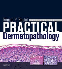 Practical Dermatopathology: Expert Consult - Online