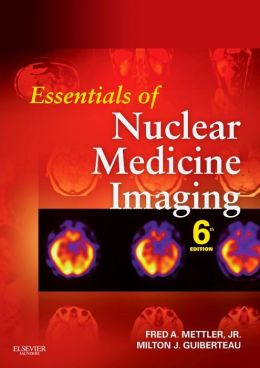 Essentials of Nuclear Medicine Imaging: (Expert Consult- Online and Print)