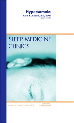 Hypersomnia, An Issue of Sleep Medicine Clinics