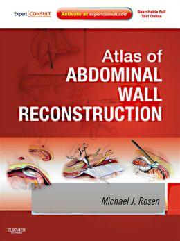 Atlas of Abdominal Wall Reconstruction: Expert Consult - Online