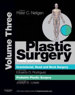 Plastic Surgery: Volume 3: Craniofacial, Head and Neck SurgeryPediatric Plastic Surgery (Expert Consult - Online)