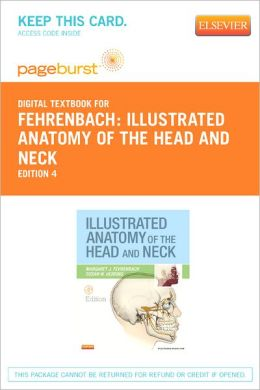 Illustrated Anatomy of the Head and Neck - Pageburst Digital Book (Retail Access Card)