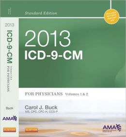 2013 ICD-9-CM for Physicians, Volumes 1 and 2, Standard Edition