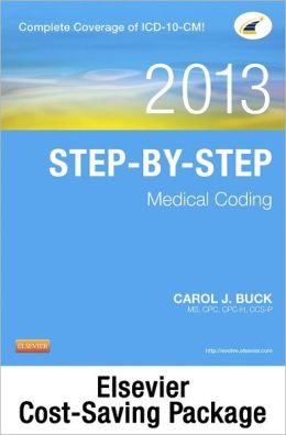 Step-by-Step Medical Coding 2013 Edition - Text and Workbook Package