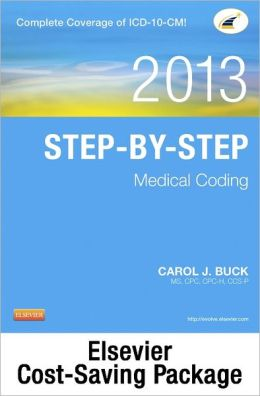 Medical Coding Online for Step-by-Step Medical Coding 2013 Edition (User Guide, Access Code, Textbook and Workbook package)