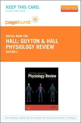 Guyton & Hall Physiology Review - Pageburst E-Book on VitalSource (Retail Access Card)
