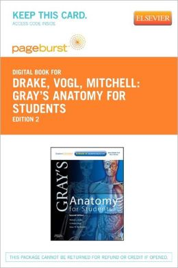 Gray's Anatomy for Students - Pageburst E-Book on VitalSource (Retail Access Card)