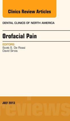 Orofacial Pain, An Issue of Dental Clinics