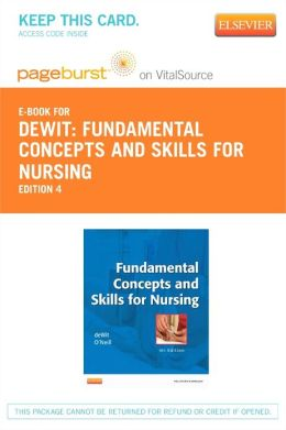Fundamental Concepts and Skills for Nursing - Pageburst E-Book on VitalSource (Retail Access Card)