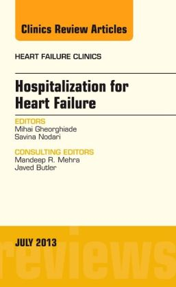 Hospitalization for Heart Failure, An Issue of Heart Failure Clinics