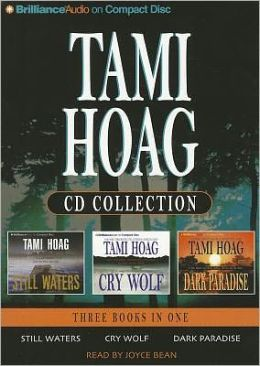 Tami Hoag CD Collection 2: Still Waters/Cry Wolf/Dark Paradise