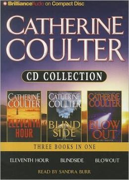 Catherine Coulter Collection: Eleventh Hour/Blindside/Blowout