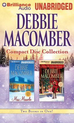 Debbie Macomber CD Collection 3: Mrs. Miracle, Call Me Mrs. Miracle