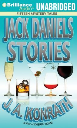 Jack Daniels Stories: Fifteen Mystery Tales