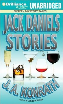 Jack Daniels Stories: Fifteen Mystery Tales