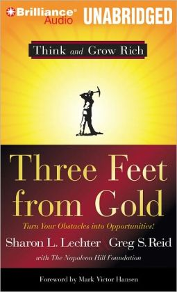 Three Feet from Gold: Turn Your Obstacles into Opportunities!