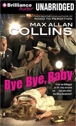 Bye Bye, Baby (Nathan Heller Series #13)