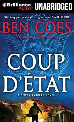 Coup d'Etat (Dewey Andreas Series #2)