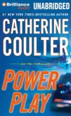 Book Cover Image. Title: Power Play (FBI Series #18), Author: Catherine Coulter