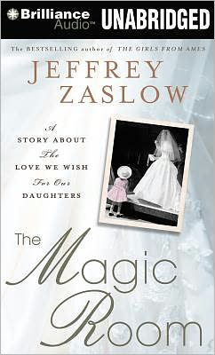 The Magic Room: A Story about the Love We Wish for Our Daughters