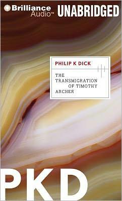 The Transmigration of Timothy Archer