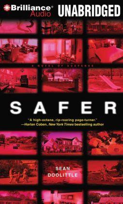 Safer: A Novel of Suspense