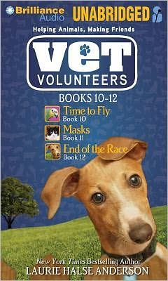 Vet Volunteers Books 10-12: Time to Fly; Masks; End of the Race