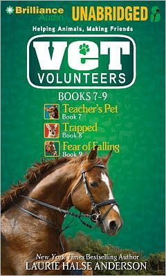 Vet Volunteers Books 7-9: Teacher's Pet; Trapped; Fear of Falling