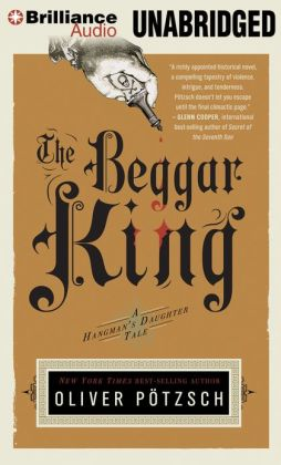 The Beggar King (Hangman's Daughter Series #3)