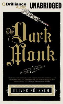 The Dark Monk (Hangman's Daughter Series #2)