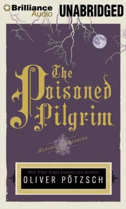 The Poisoned Pilgrim (Hangman's Daughter Series #4)