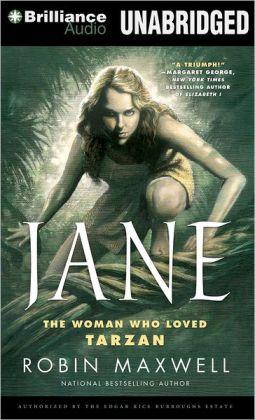 Jane: The Woman Who Loved Tarzan