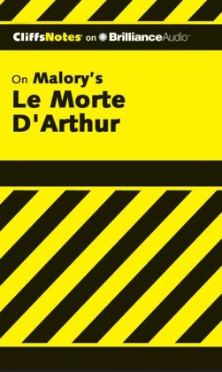 Le Morte D'Arthur (The Death of Arthur)