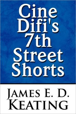 Cine Difi's 7th Street Shorts