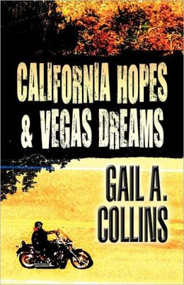 California Hopes & Vegas Dreams