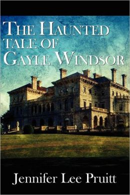The Haunted Tale Of Gayle Windsor