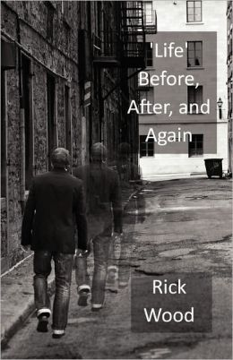 'Life' Before, After, And Again