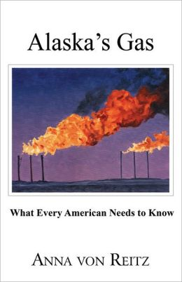 Alaska's Gas: What Every American Needs to Know