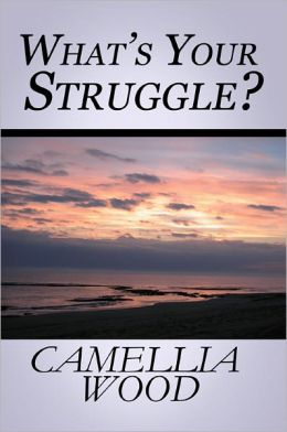 What's Your Struggle?