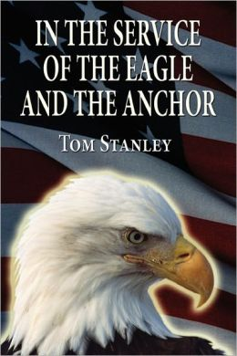 In The Service Of The Eagle And The Anchor