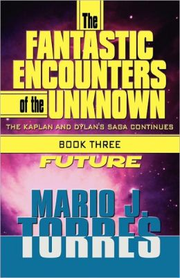 The Fantastic Encounters Of The Unknown